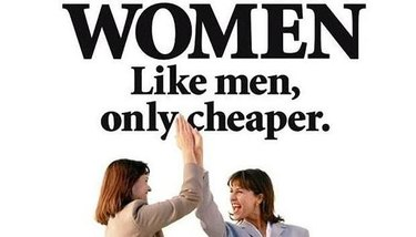 like men, only cheaper